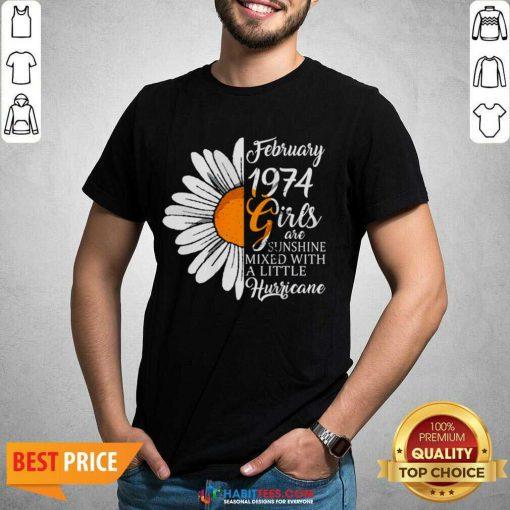Hot February Girl 1974 Years Birthday Shirt