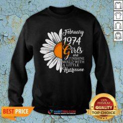 Hot February Girl 1974 Years Birthday Sweatshirt