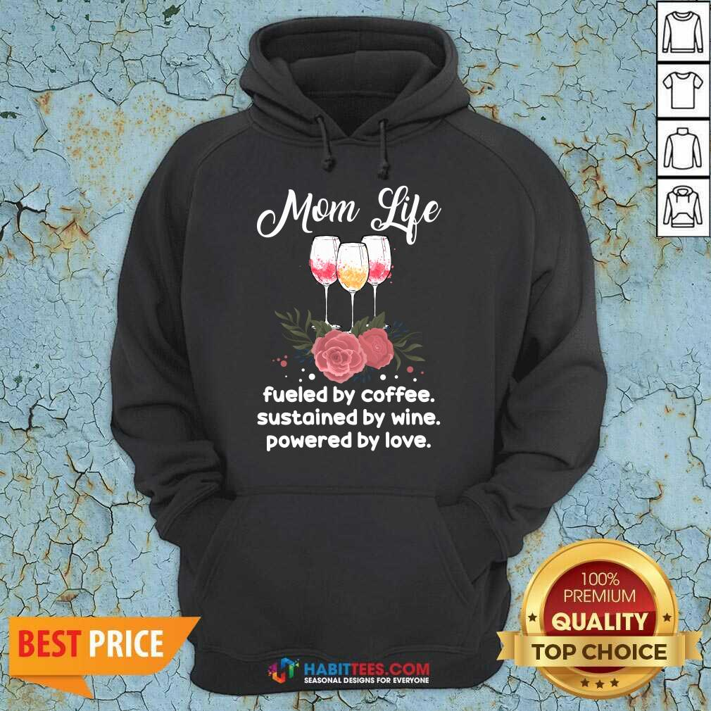 Hot Mom Life By Coffee Sustained 55 Hoodie