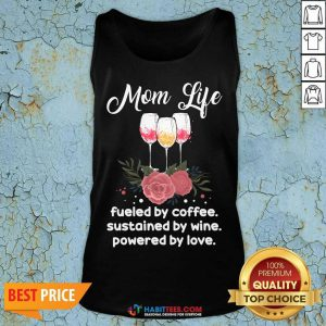 Hot Mom Life By Coffee Sustained 55 Tank Top