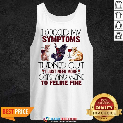 Hot Need Cats And Wine Feline Fine 3 Tank Top
