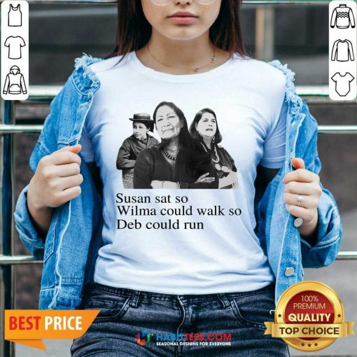 Hot Susan Sat So Wilma Could Walk So Deb Could Run 3 V-neck