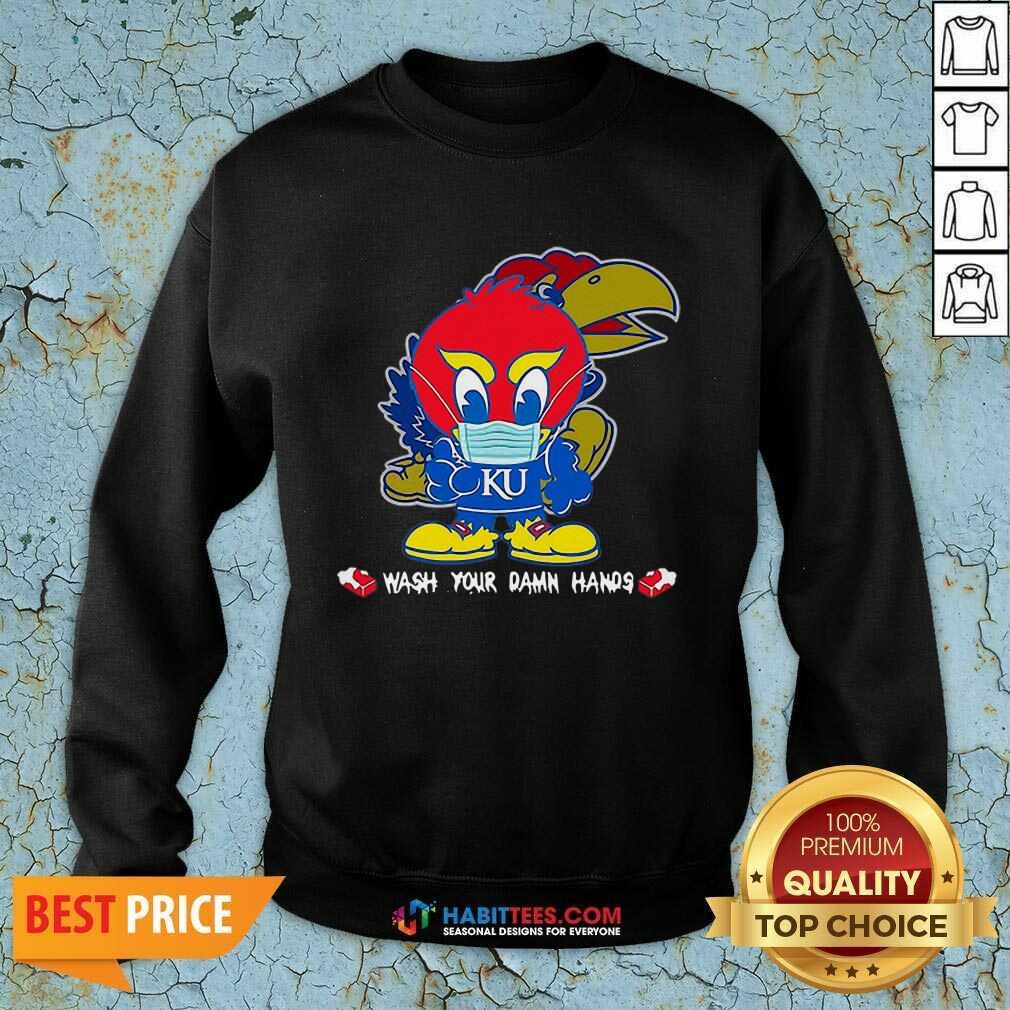 Nice Kansas Jayhawks Damn Hands Covid-19 Sweatshirt