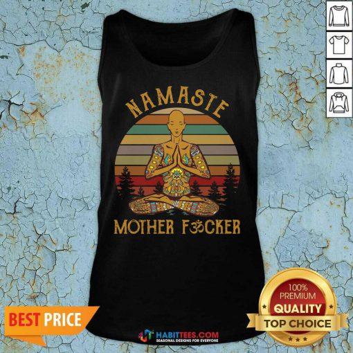 Nice Yoga Namaste Mother Fucker Tank Top