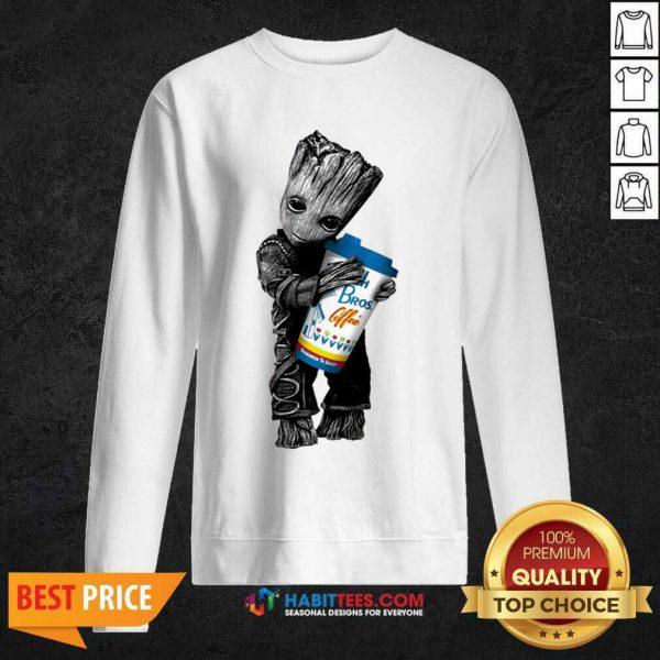 Official Baby Groot Hugs Dutch Bros 44 Sweatshirt