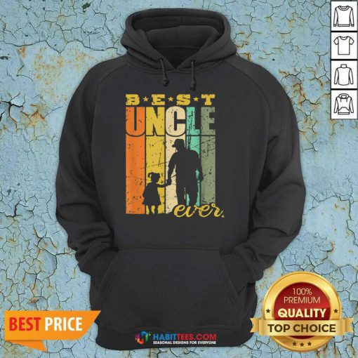 Official Best Ever Uncle And Niece 6 Hoodie