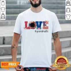 Official Love Grandma Life Great 07 Shirt