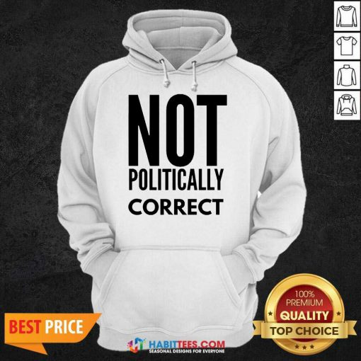 Official Not Politically Correct 44 Hoodie