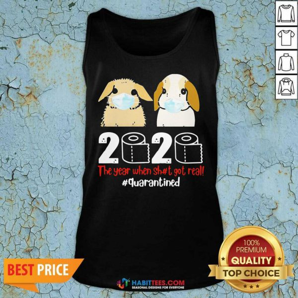 Perfect Bunny 2020 The Year When Shit Got Real Tank Top