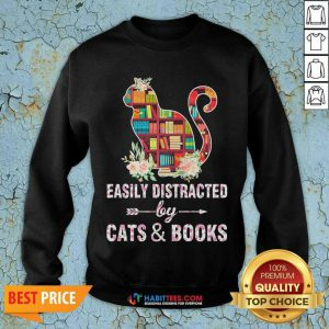 Perfect Easily Distracted By Cats And Books 04 Sweatshirt