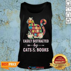 Perfect Easily Distracted By Cats And Books 04 Tank Top