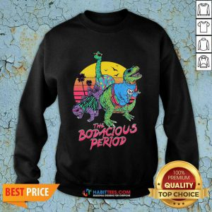 Perfect The Bodacious Period Slim Fit Sweatshirt