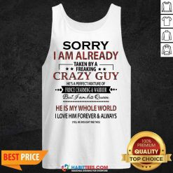 Pretty Sorry I Am Already Crazy Guy Charming Warrior 2 Tank Top
