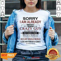 Pretty Sorry I Am Already Crazy Guy Charming Warrior 2 V-neck