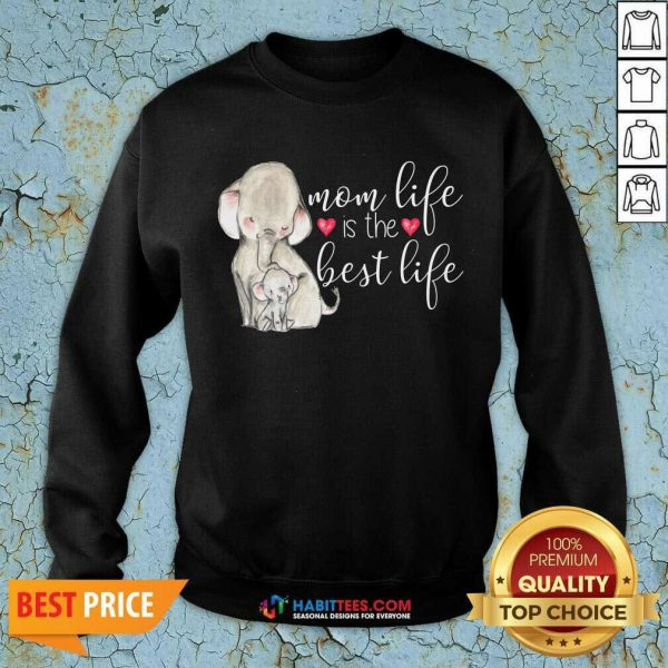 Top Mom Great Life Is The Best Life 10 Sweatshirt