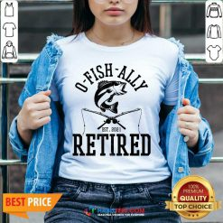Top Oh Fish Ally Retired 2021 Funny Fishing Retirement V-neck