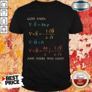 Awesome God Said And There Was Light Shirt