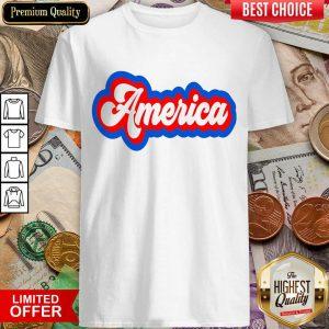 Excellent America Retro Shirt