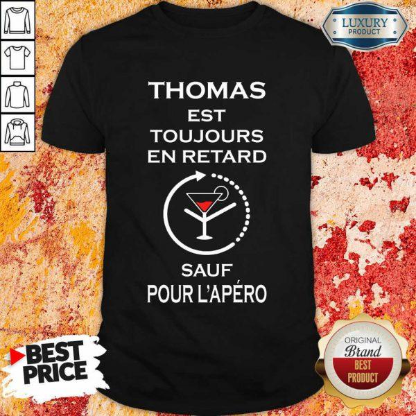 Vip Thomas Sauf Pour L'apéro Shirt