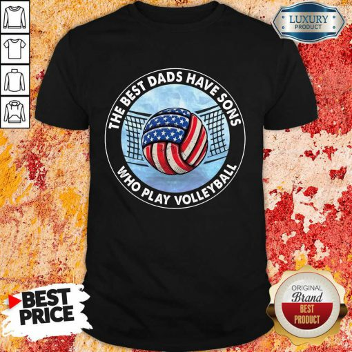 Top The Best Dad Sons Volleyball Shirt